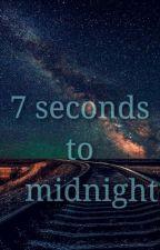 Семь секунд до полуночи by ShcheVI