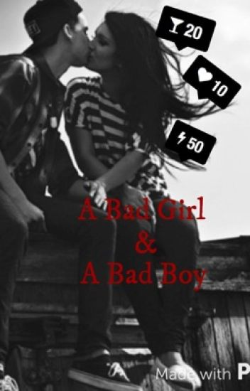 (en pause) A Bad Girl & A Bad Boy