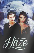 HAZE //Harry Styles AU// by C200398