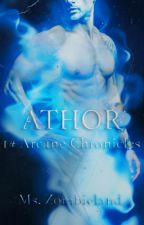 Athor (1# Arcane Chronicles) by MsZombieland