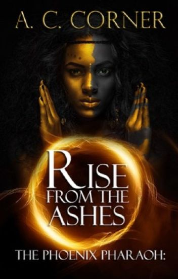 The Phoenix Pharaoh: Rise from the Ashes