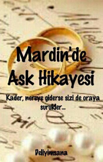 MARDİN'DE ASK HIKAYESI