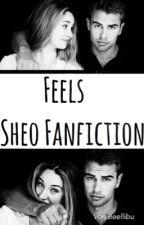Feels~ Sheo Fanfiction by bellixbu