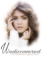 Undiscovered | 1 | *Editing* by Mxkecrxzy