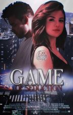 Games Of Seduction {Terminé} by SarahLiamLouis