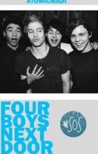 4 Boys Next Door (5SOS Fanfic) by atomicmadi