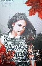 Audrey y el Primer Beso Robado. by petrovadragons