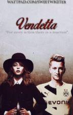 Vendetta | Marco Reus | by SweetWriiter