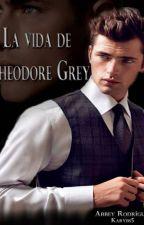 La vida de Theodore Grey by karybs5