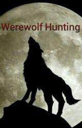 Werewolf Hunting by Star_shadow05