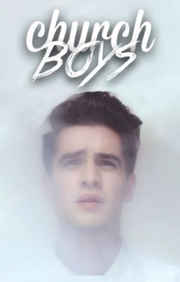 Church Boys † Brendon Urie