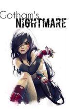 Gotham's Nightmare by crimson_batgirl