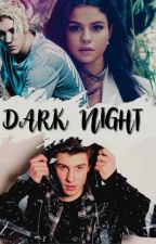 dark night ➹ j.b ✓ by SellyFreakx3