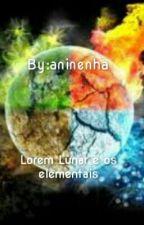 Lorem Lunar e os elementais by aninenha