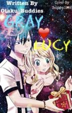 GRAY❤️LUCY Story! by Otaku_Buddies