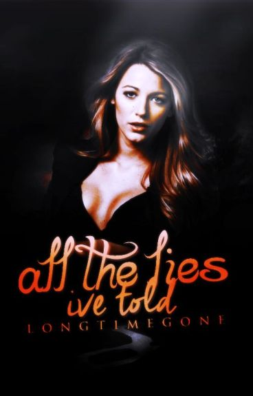All the Lies I've told