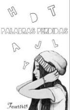 Palabras Perdidas by FEUER1415