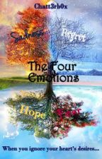 The Four Emotions by chatt3rb0x