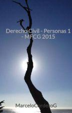 Derecho Civil - Personas 1 - MFCG 2015 by MarceloCorderoG