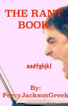 The Rant Books by PercyJacksonGreek
