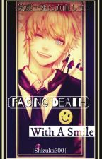 Facing Death With A Smile 『Naruto AU FanFiction』 by Park_Nookie