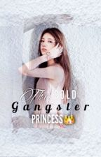 The Cold Gangster Princess by my_momo