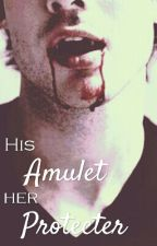 His Amulet Her Protector by hopeeneal