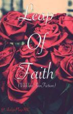 Leap of Faith (Vikklan Fanfiction) by xAcelyn