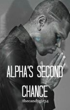Alpha's Second Chance (Completed) by thecandygir34