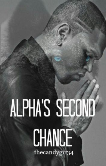 Alpha's Second Chance (Completed)