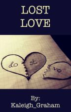 Lost Love by Kaleigh_Graham