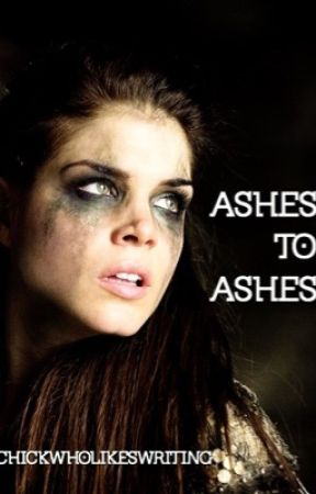 Ashes to Ashes (BDTW #3) by chickwholikeswriting