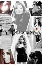 Querida Prima (Ally Brooke & Tu) mini novela by DarianaJauregui97