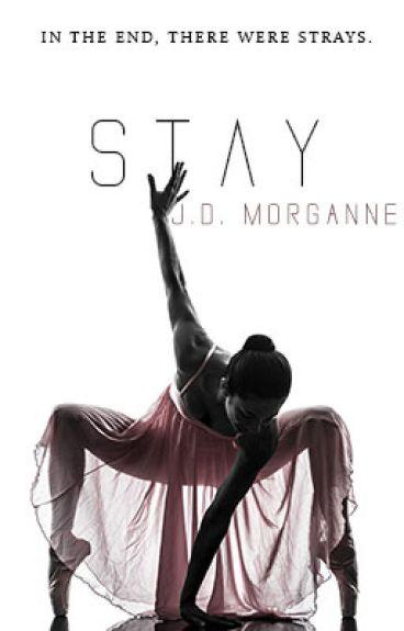 Stay by JDPseudonymMorgan