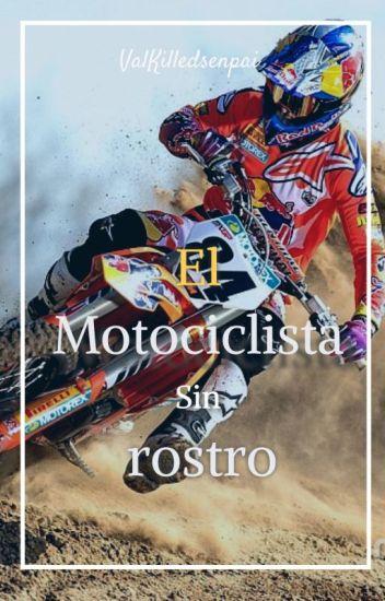 El Motociclista sin Rostro (H.S)