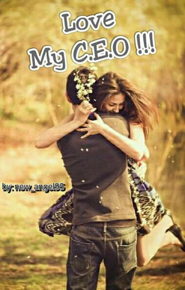Love My C.E.O !!! (Slow Update)