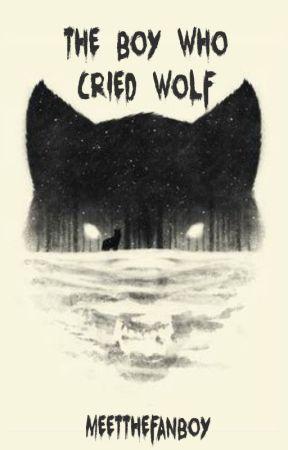 The Boy Who Cried Wolf (EXO Fanboy Story) - Prologue - Wattpad