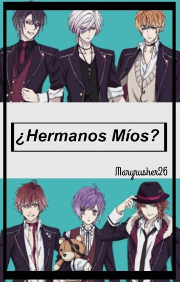 ¿Hermanos Míos? (Diabolik Lovers)
