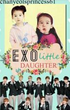 EXO's Little Daughter ✔|| ❁AyaCOriginals by EXOLostsPrincess