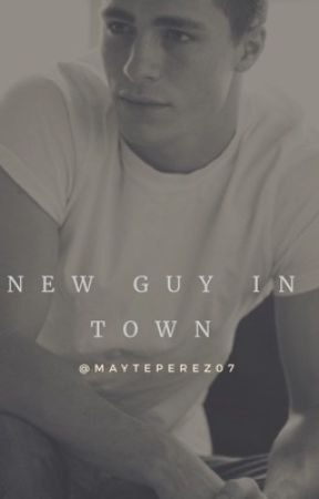New guy in town #wattys2017 by MaytePerez07