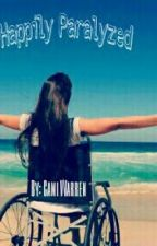 Happily Paralyzed(One Direction FanFiction) by RootOfHope