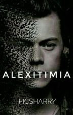 Alexitimia | H.S  by FicsHarry