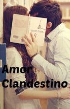 Amor Clandestino (PAUSADA) by Nialler021