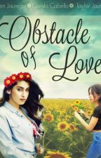 Obstacle of love by coelauu