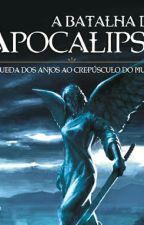 A Batalha do Apocalipse by fabiowalker10
