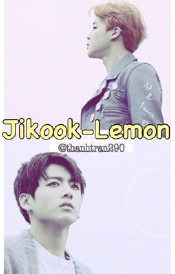 JIKOOK-LEMON/DIRTY FANFIC
