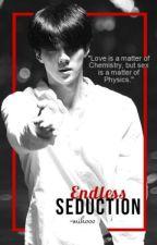 Endless Seduction by -miyucha