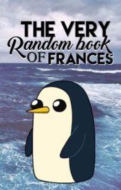 Very Random Book of Frances Magallanes by francesmagallanes