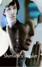 Sherlock x Reader by notjustaregulargirl