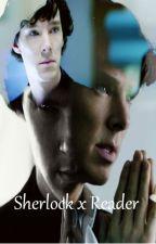 Sherlock x Reader by notjustaregulargirl